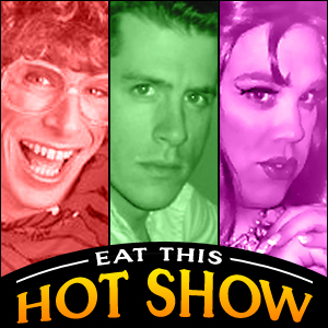 Eat This Hot Show » Podcast Feed