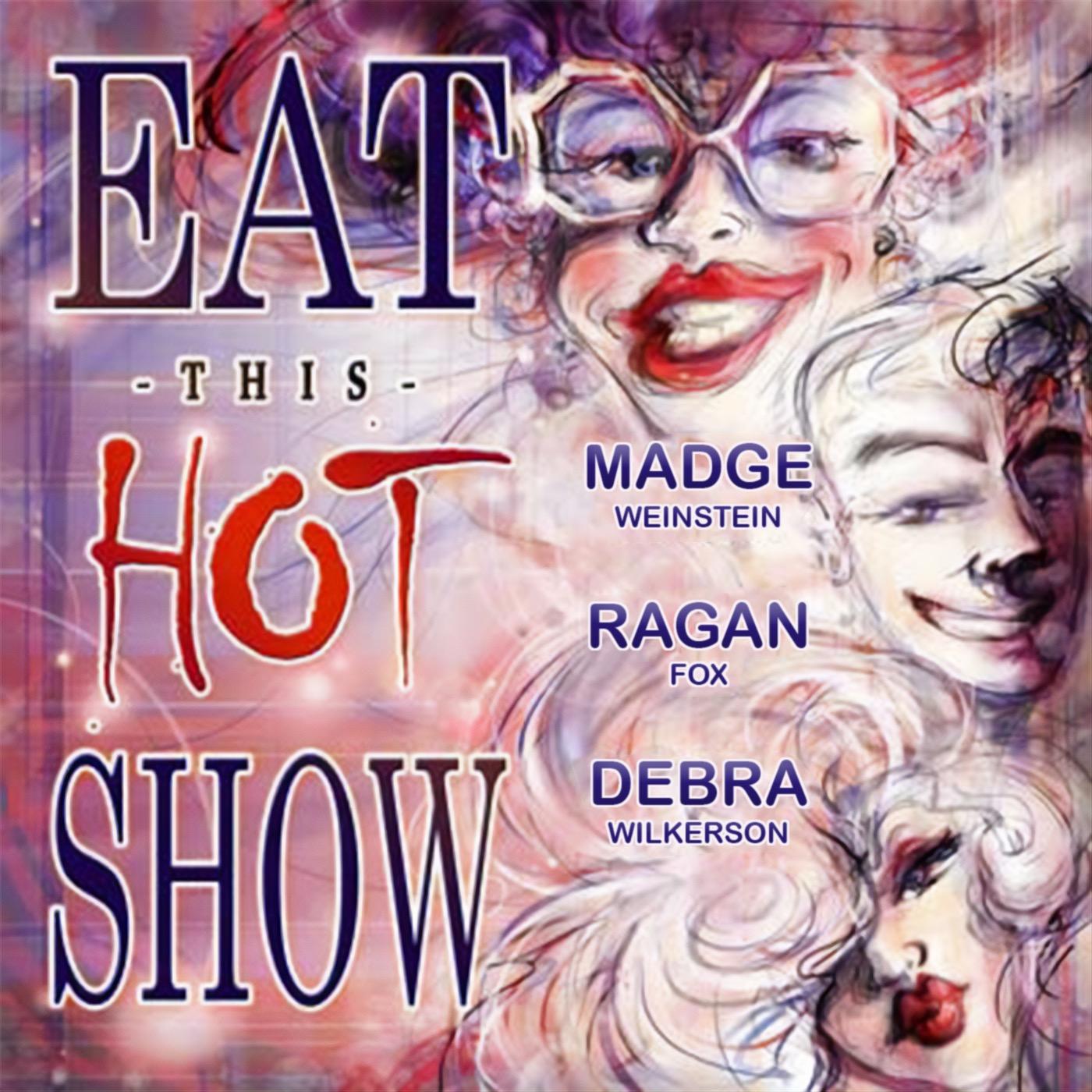 Eat This Hot Show